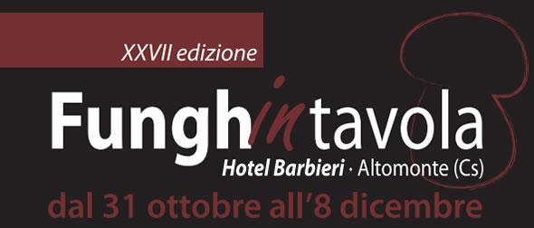 Sagra dei Funghi | Hotel Barbieri | Altomonte
